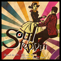 Soul Steppin' -SKA、ROCK STEADY、CALYPSO、EARLY REGGAE、RHYTHM & BLUES、SOUL…etc、Around the 50's,60's and 70's Good Music!!!-